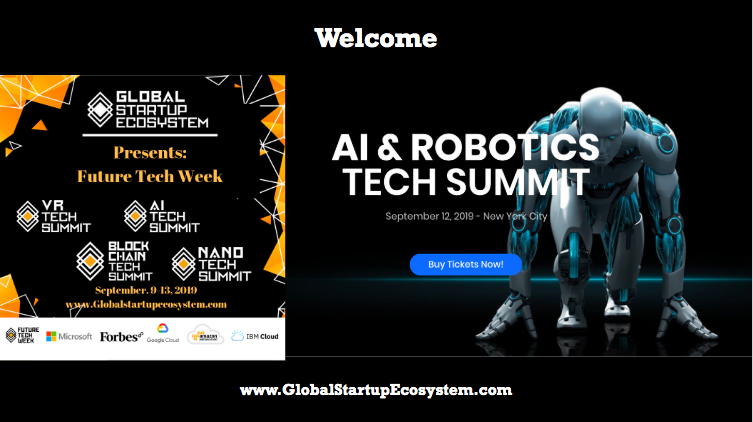 Why the GlobalStartupEcosystem Launched Ai Tech Summit (Future Tech Week) with Microsoft 2019